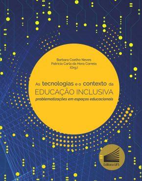 capa As tecnologias e o contexto da educação inclusiva