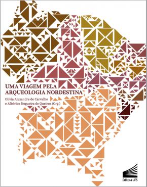 Capa_Uma viagem pela arqueologia Nordestina vol I & vol II